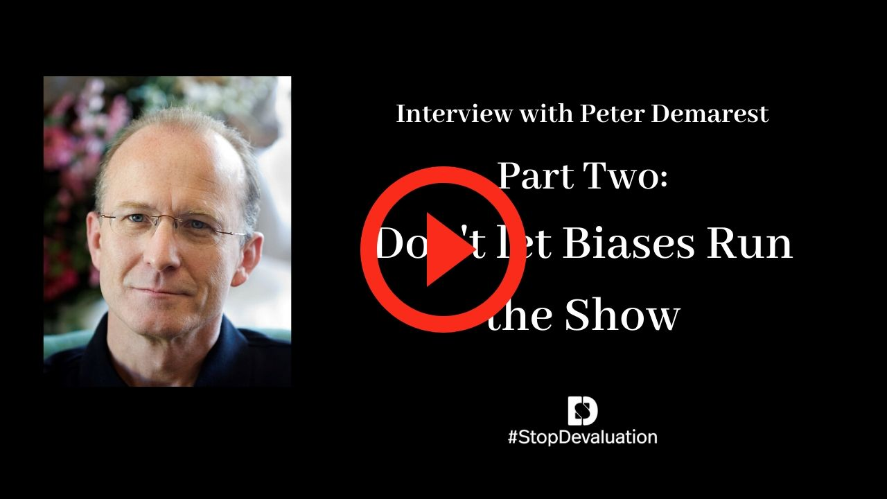 Part Two: Don't let Your Biases Run the Show with Peter Demarest