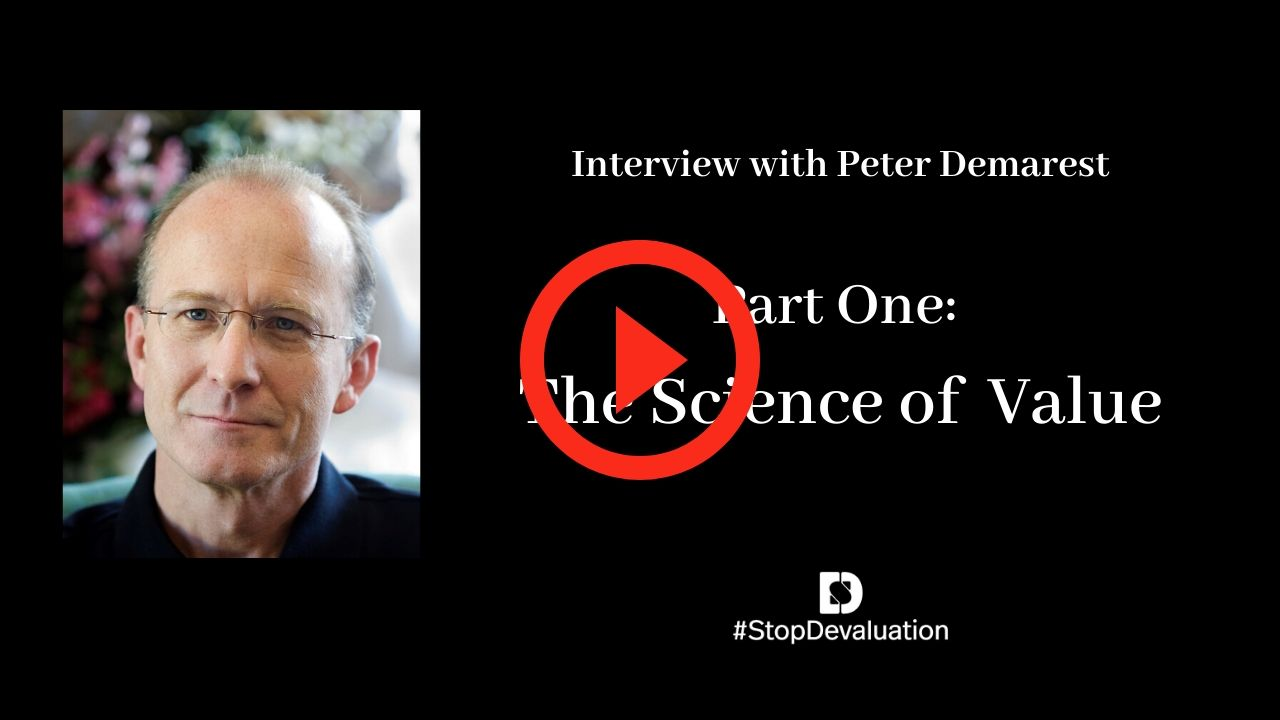 Part One: The Science of Value with Peter Demarest