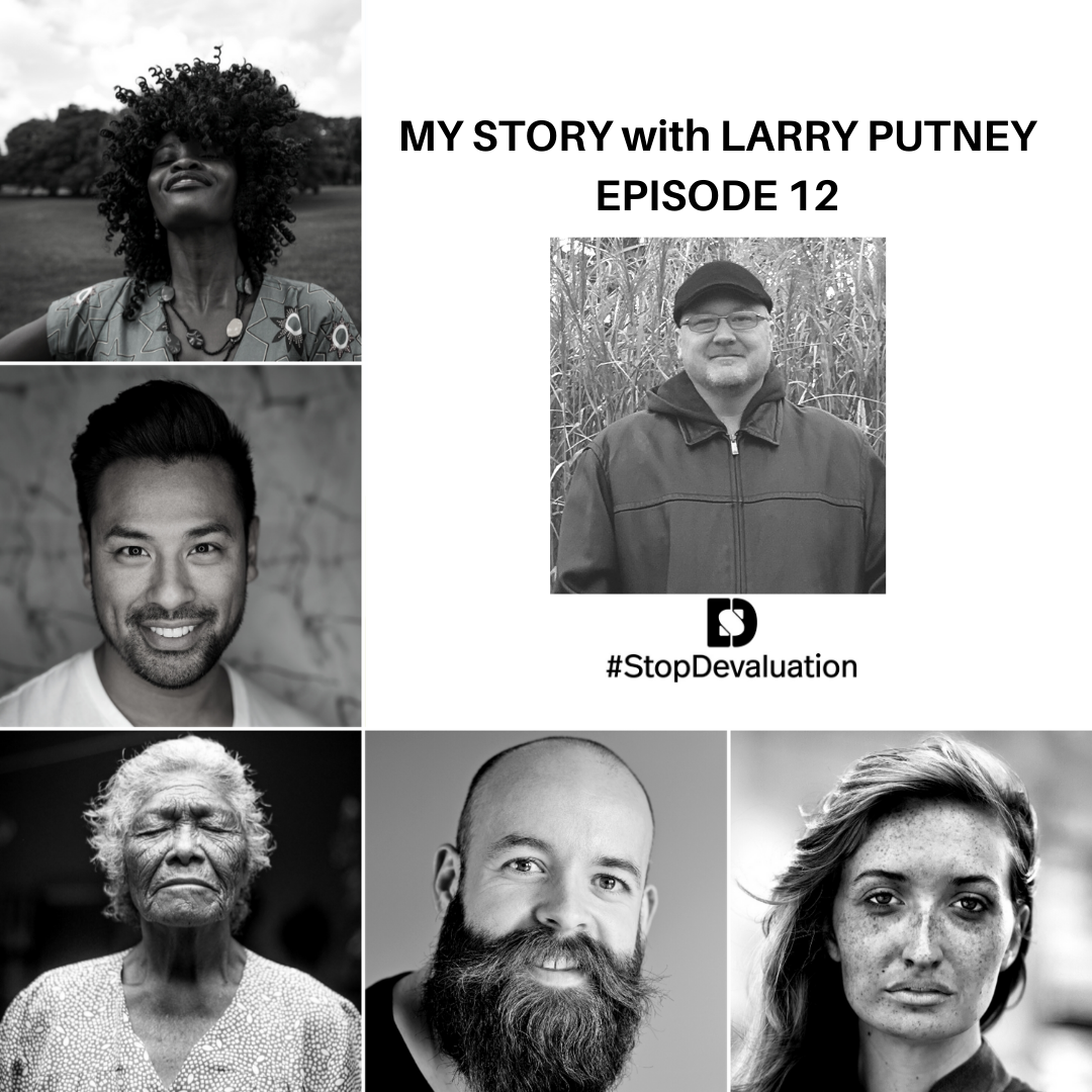 My Story with Larry Putney