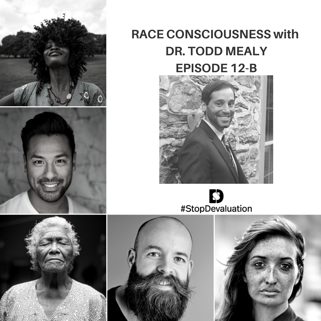 Race Consciousness with Dr. Todd Mealy