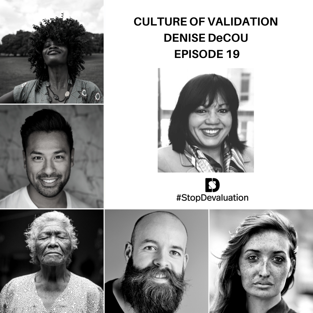 The Culture of Validation with Denise DeCou