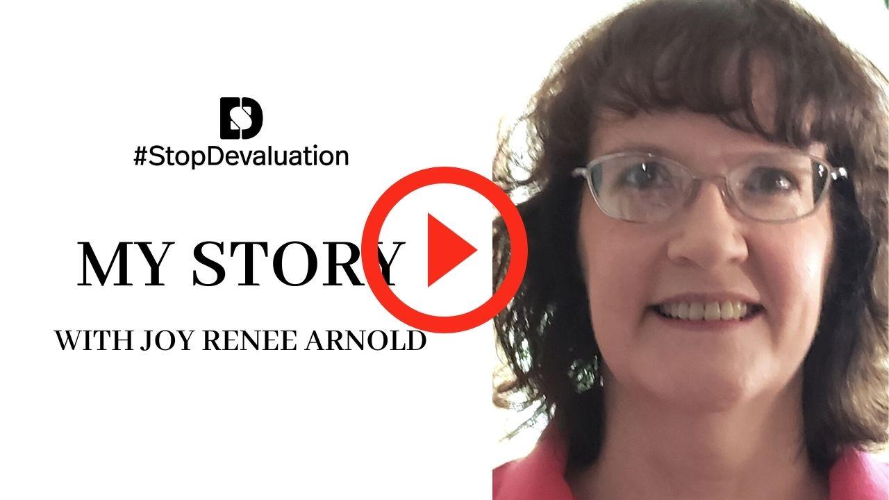 My Story with Joy Renee Arnold