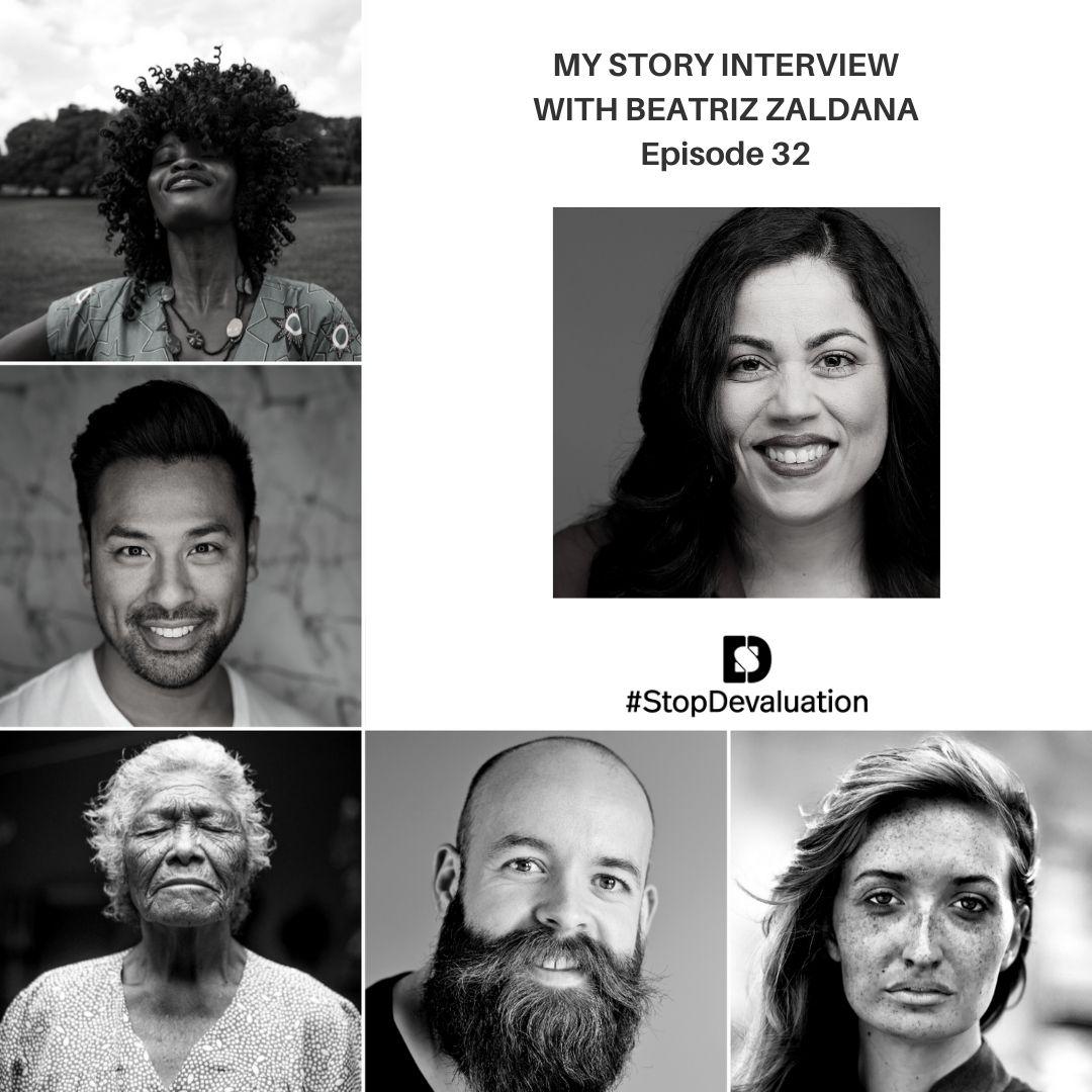 EP032 My Story Interview with Beatriz Zaldana