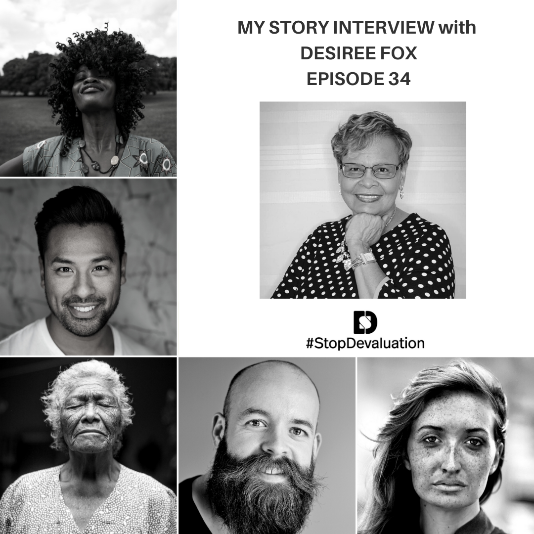 EP034 My Story Interview with Desiree Fox