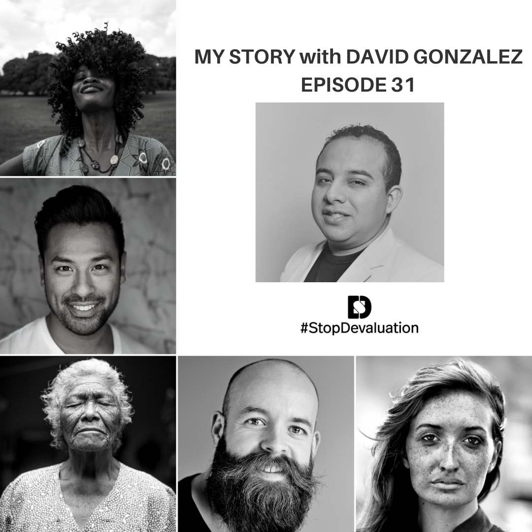 EP031 My Story Interview with David Gonzalez