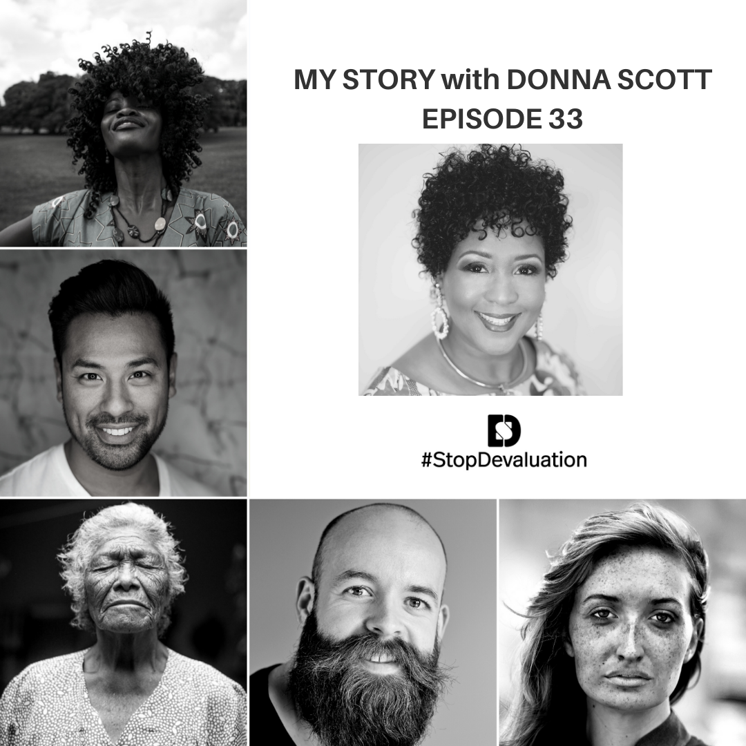 EP033 My Story Interview with Donna Scott