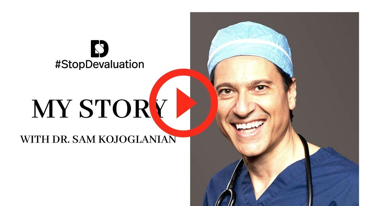 MY STORY with Dr. Sam Kojoglania