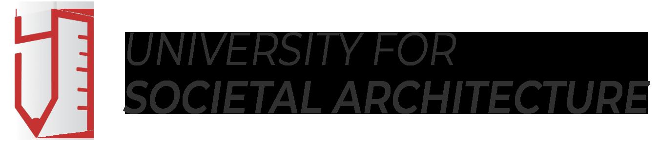 University for Societal Architecture